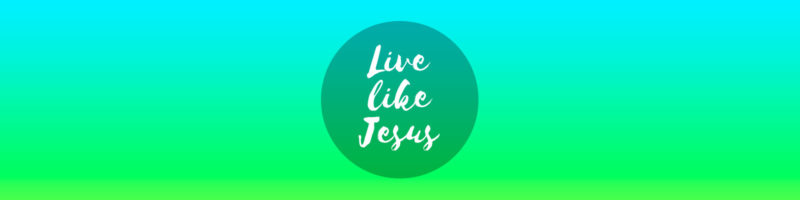 LIVE LIKE JESUS: New Creation 4 LIVE LIKE JESUS: New Creation